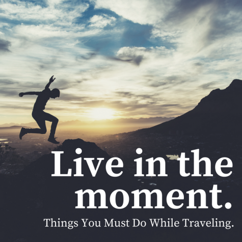 Things You Must Do While Traveling